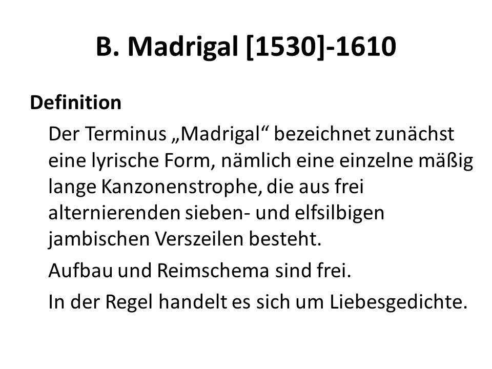 B. Madrigal [1530]-1610
